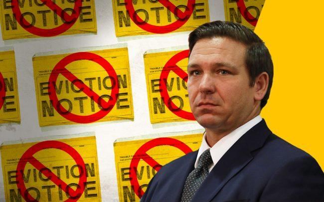 Gov. Ron DeSantis against backdrop of yellow, red, and black no-evictions signs