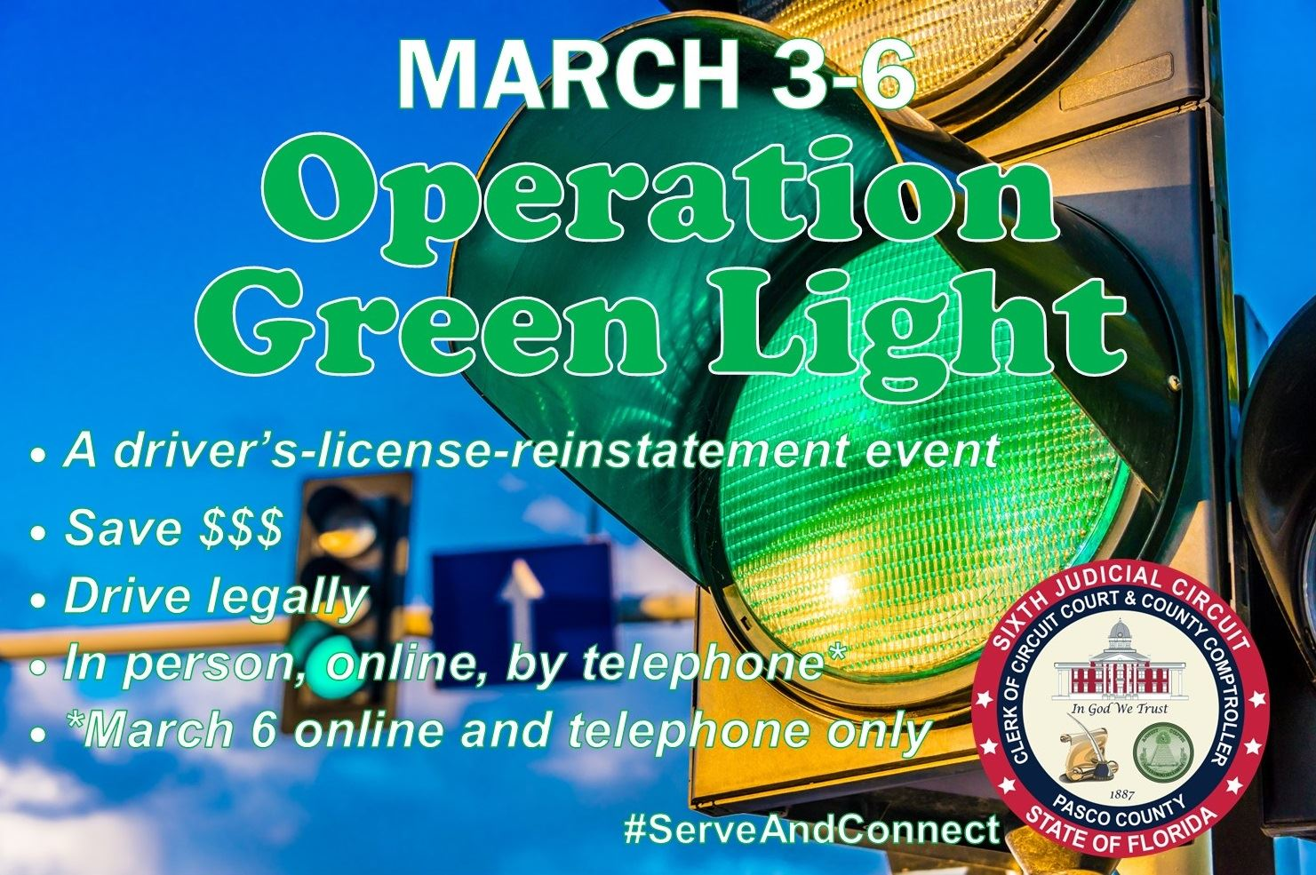 Traffic light on a blue sky background with March 3-6 and Operation Green Light in headline